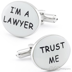 I'M A LAWYER, SO TRUST CUFFLINKS